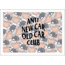 ANTI NEW CAR OLD CAR CLUB