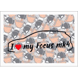 I LOVE MY FOCUS MK4