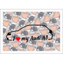 I LOVE MY AUDI A3