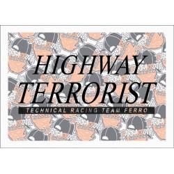 HIGHWAY TERRORIST