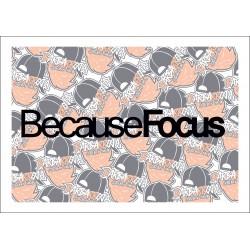 Because Focus